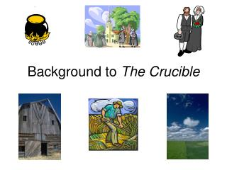 Background to  The Crucible