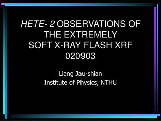 HETE- 2 OBSERVATIONS OF THE EXTREMELY SOFT X-RAY FLASH XRF 020903