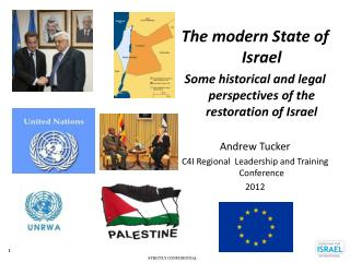 The modern State of Israel Some historical and legal perspectives of the restoration of Israel