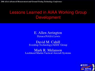 Lessons Learned in AIAA Working Group Development