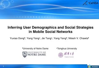 Inferring User Demographics and Social Strategies in Mobile Social Networks