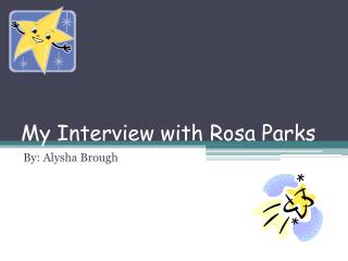 My Interview with Rosa Parks