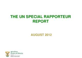 THE UN SPECIAL RAPPORTEUR REPORT