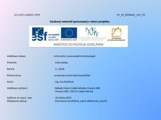 CZ.1.07/1.4.00/21.2791 VY_32_INOVACE_155_IT5 Výukový materiál zpracovaný vrámci projektu
