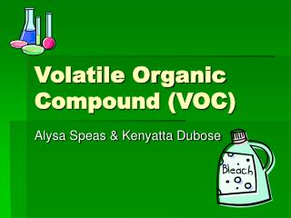 Volatile Organic Compound (VOC)
