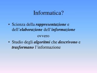 Informatica?