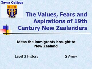 The Values, Fears and Aspirations of 19th Century New Zealanders