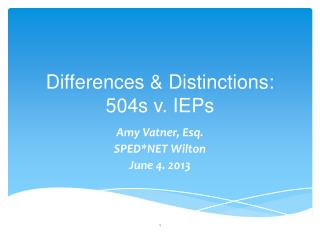 Differences & Distinctions: 504s v. IEPs