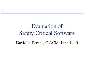 Evaluation of  Safety Critical Software