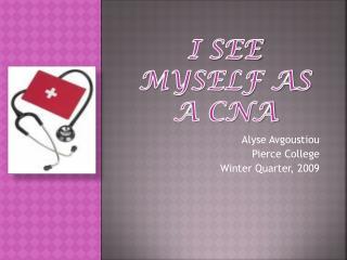 I See Myself as a CNA