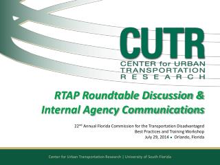 RTAP Roundtable Discussion & Internal Agency Communications