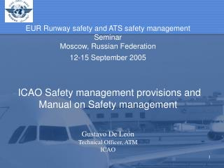 Gustavo De Le�n Technical Officer, ATM ICAO