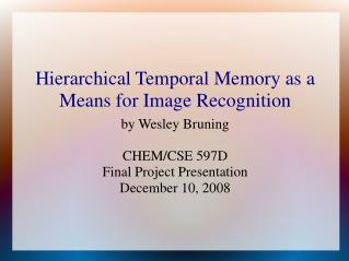 Hierarchical Temporal Memory as a Means for Image Recognition