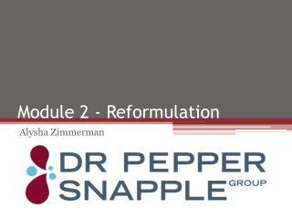 Module 2 - Reformulation
