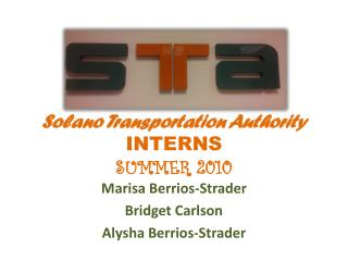 Solano Transportation Authority  INTERNS SUMMER 2010
