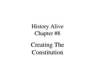 History Alive Chapter #8