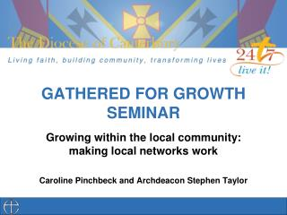 GATHERED FOR GROWTH SEMINAR