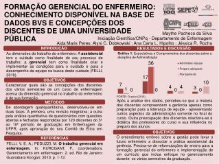 Maythe  Pacheco da Silva  Iniciação Científica/CNPq - Departamento de Enfermagem
