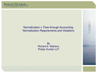Normalization v. Flow-through Accounting; Normalization Requirements and Violations