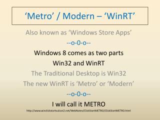 'Metro' / Modern – 'WinRT'