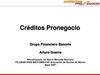 Créditos Pronegocio