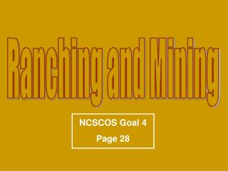 Ranching and Mining