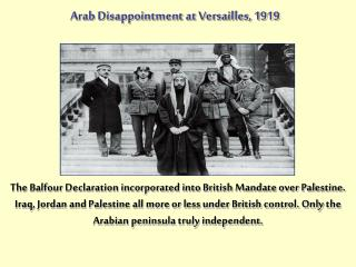 Arab Disappointment at Versailles, 1919