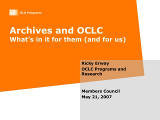 Archives and OCLC What's in it for them (and for us)