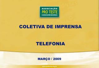 COLETIVA DE IMPRENSA TELEFONIA