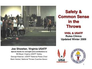 Safety   Common Sense  in the  Throws  VHSL  USATF Rules Clinics Updated Winter 2009