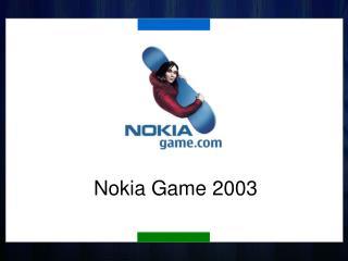 Nokia Game 2003
