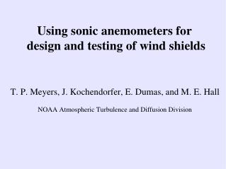 Using sonic anemometers for  design and testing of wind shields