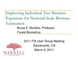 Improving Individual Tree Biomass Equations for National-Scale Biomass Estimation