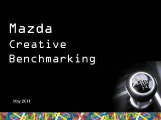 Mazda  Creative Benchmarking