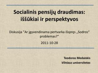 Teodoras Medaiskis Vilniaus universitetas