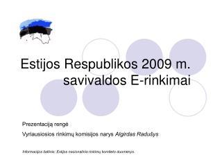 Estijos Respublikos 2009 m.  savivaldos E-rinkimai