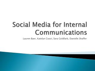 Social Media for Internal Communications