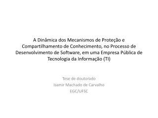 Tese de doutorado Isamir Machado de Carvalho EGC/UFSC