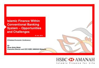 Islamic Finance Within Conventional Banking System � Opportunities and Challenges