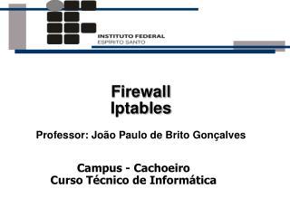 Campus - Cachoeiro Curso Técnico de Informática