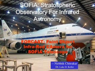 SOFIA: Stratospheric Observatory For Infrared Astronomy