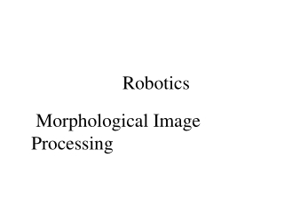 Chapter 9: Morphological Image Processing
