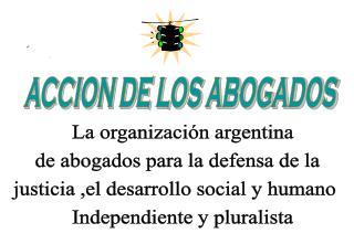 ACCION DE LOS ABOGADOS