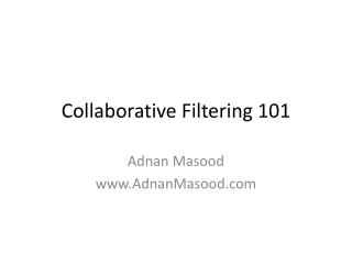 Collaborative Filtering 101