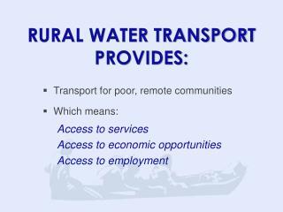 RURAL WATER TRANSPORT PROVIDES: