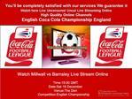 Millwall vs Barnsley LIVE STREAM ONLINE TV