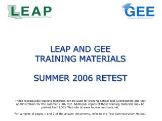 LEAP AND GEE  TRAINING MATERIALS SUMMER 2006 RETEST