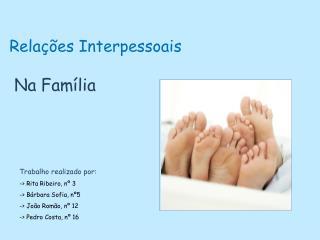 Relações Interpessoais Na Família