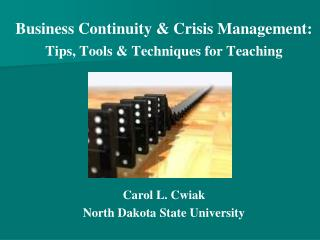 Business Continuity & Crisis Management: Tips, Tools & Techniques for Teaching