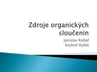 Zdroje organických sloučenin